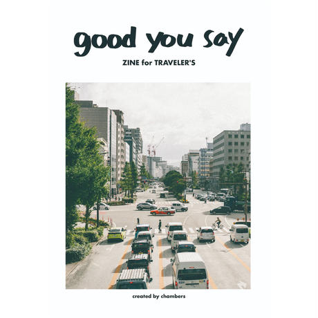 good you say ZINE for TRAVELER'S