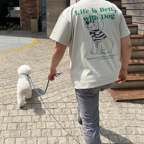 【オーナー様用】Life is Better with Dog T-shirt for man-Sand Beige
