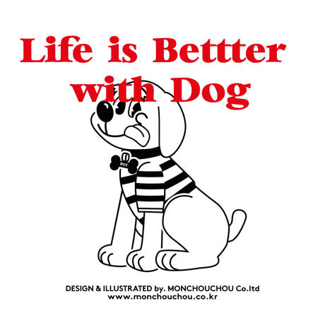 【オーナー様用】Life is Better with Dog T-shirt for man-White