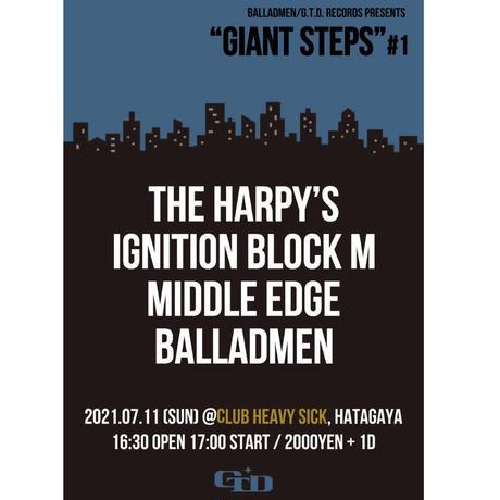 """【入場TICKET】2021/7/11(日)""""GIANT STEPS"""" #1"""
