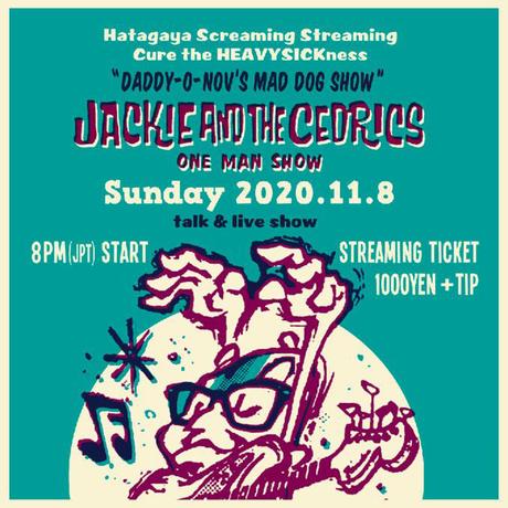 """【配信TICKET】11/8(sun)◆""""Mad Dog Show"""" Jackie & The Cedricsワンマン配信Talk & Live Show!!◆【QRコード】"""