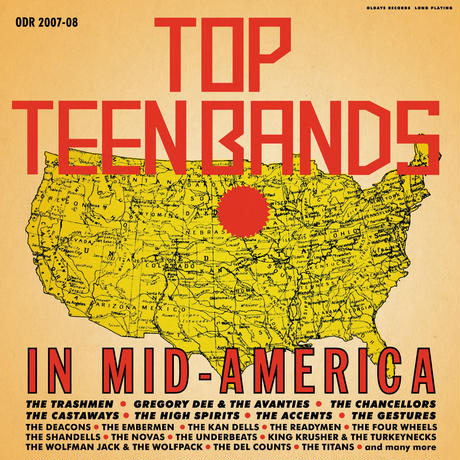 TOP TEEN BANDS in MID-AMERICA 1964-1966 2枚組 by 新井裕尚氏(クリンク・レコード) 缶バッチ付き