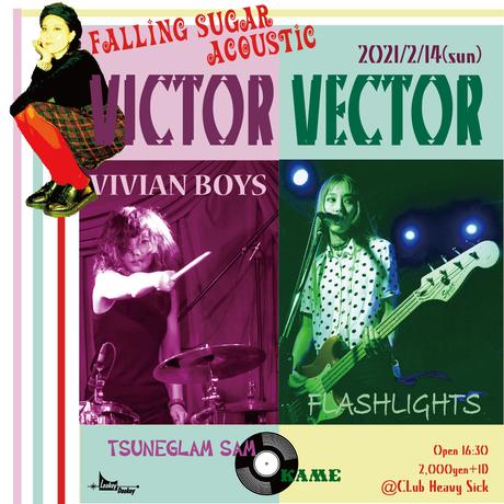 【入場TICKET】2021/2/14(SUN) VICTOR VECTOR