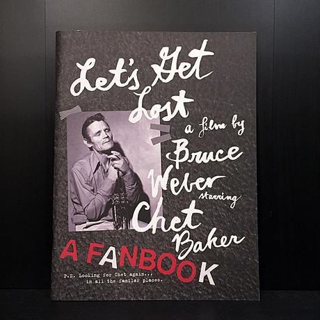 Let's Get Lost A FANBOOK Bruce Wever
