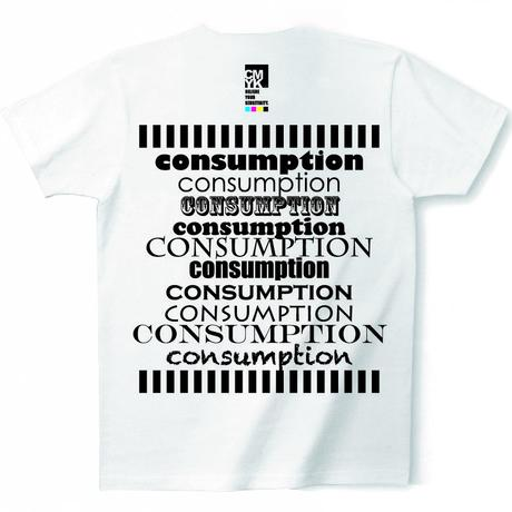 CMYK:LIMITED LINE T 2015 APRIL『CONSUMPTION・・・CONSUMPTION・・・CONSUMPTION』