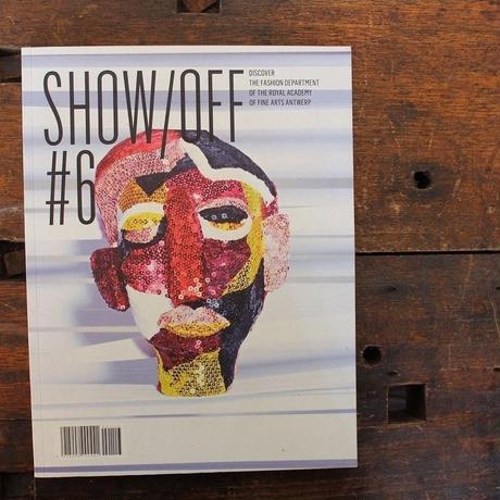 SHOW / OFF MAGAZINE #6
