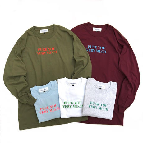 """Tokyo Gimmicks /""""fuck you very much"""" L/S Tee /  Olive , Burgundy , Lt Blue , White , Ash"""