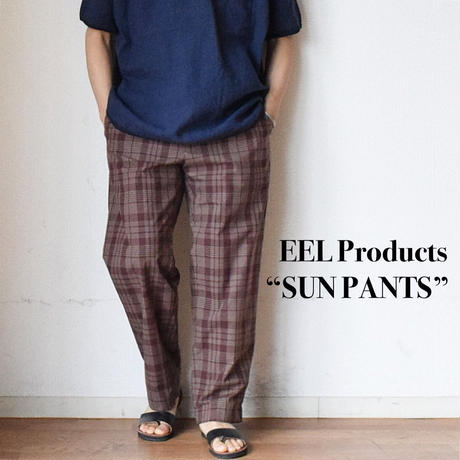 "【今季は異素材のチェック柄とブラック!】EEL Products ""SUN PANTS"" イール プロダクツ ""サンパンツ"" ブラウンチェック/ブラック"
