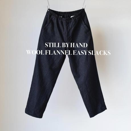 STILL BY HAND スティルバイハンド  ウールフラノ イージースラックス