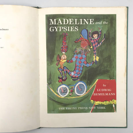 Title/ Madeline and the Gypsies  Author/ Ludwig Bemelmans