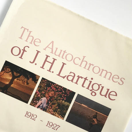 Title/ The Autochromes Author/ J.H.Lartigue