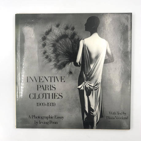 Title/ Inventive Paris Clothes 1909-1939    Author/ Irving Penn