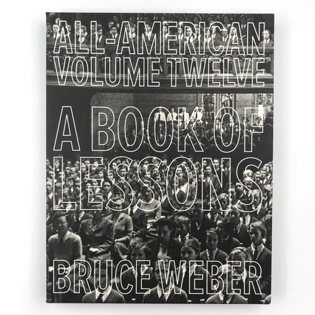 Title/ All American  Twelve   Author/ Bruce Weber