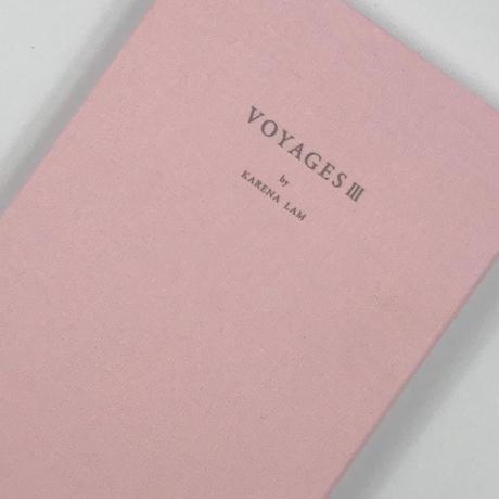 Title/ VOYAGES Ⅲ Author/ Karena Lum