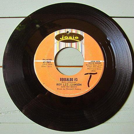 ROY LEE JOHNSON●BOOGALOO #3 /SO ANNA JUST LOVE MEJosie 45-965●201201t2-rcd-7-fnレコード米盤60'sソウル45