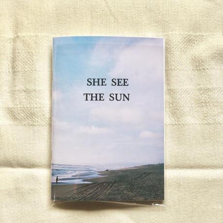 SHE SEE THE SUN