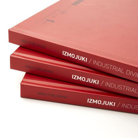 IZMOJUKI / INDUSTRIAL DIVINITIES 2017