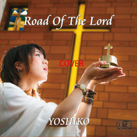 Road Of The Lord