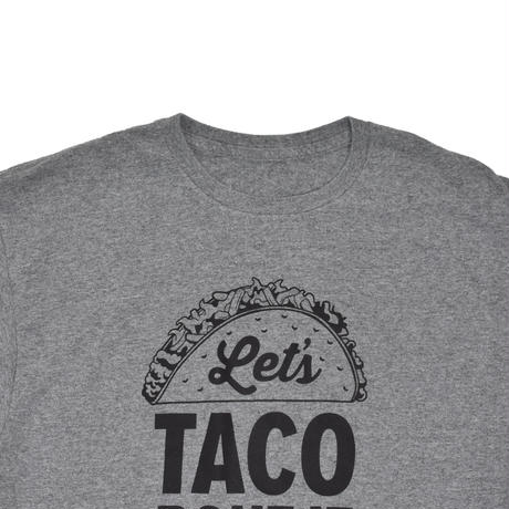 "USED ""LETS TACO BOUT IT"" T-shirt"