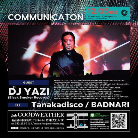 COMMUNICATION -DJ YAZI-
