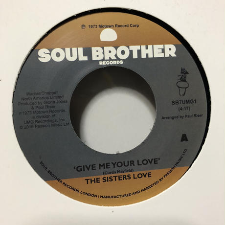 "(7"") Sister Love / Give Me Your  Love   <soul / boogie>"
