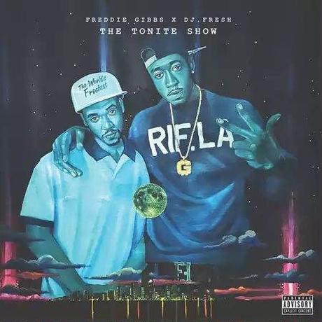 (LP) FREDDIE GIBBS X DJ. FRESH / THE TONITE SHOW  <HIPHOP / RAP>
