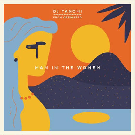 (MIXCD) YANOMI/ MAN IN THE WOMEN <MIX / vocal>