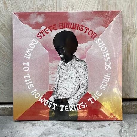 (2LP) Steve Arrington / Down to the Lowest Terms: The Soul Sessions