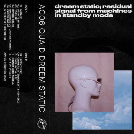 (TAPE) Quaid / Dreem Static   <electronics / breakbeats>