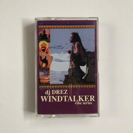 (MIXTAPE/ Used) DJ DREZ / WINDTALKER  <mix / downbeat / hiphop /world / dub>
