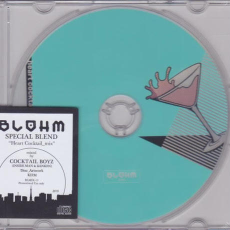 """(MIXCD) Cocktail Boyz (Q a.k.a INSIDEMAN & KENKEN) / BLOHM SPECIAL BLEND """"Heart Cocktail Mix"""""""