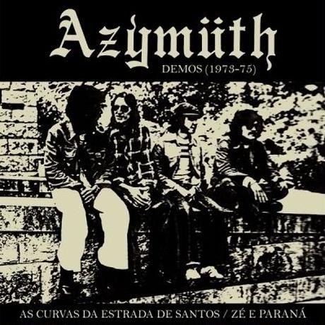 """(7"""") AZYMUTH / Demos (1973-1975): As Curvas Da Estrada De Santos <jazz>"""