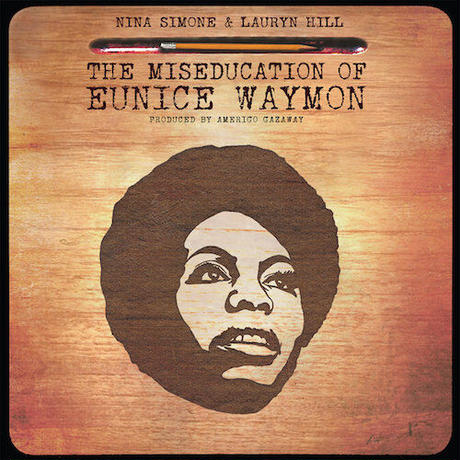 (2LP) Nina Simone & Lauryn Hill / The Miseducation of Eunice Waymon <HIPHOP / R&B>