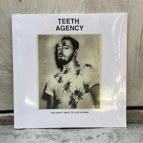 (2LP) Teeth Agency / You Don't Have to Live in Pain