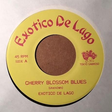 "(7"") EXOTICO DE LAGO / Cherry blossom blues  <rocksteady / jpn>"