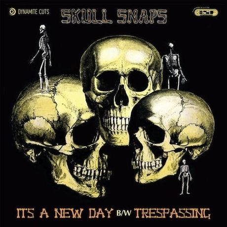 """(7"""") Skull Snaps / It's A New Day/Trespassing  <soul / boogie>"""