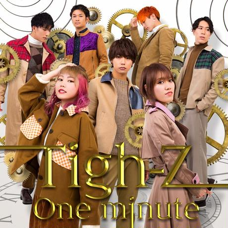 Tigh-Z 5th Single【One minute】