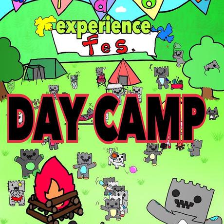 didon experience fes. XXXFIRE デイキャンプ