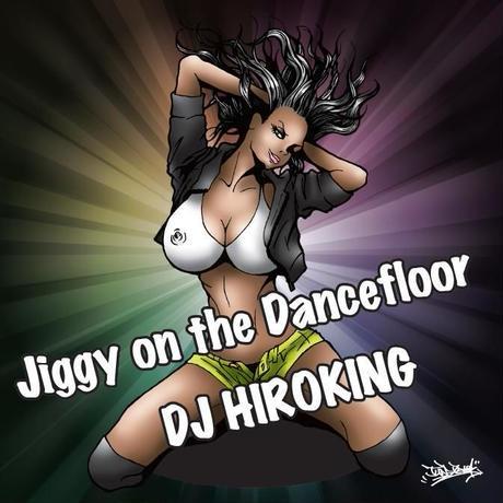 Jiggy on the Dancefloor 【HipHop MIX CD】