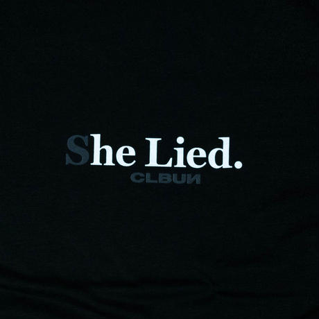 She Lied Tee Shirt/ BLK