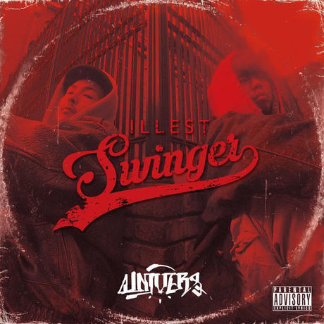 【DJ URUMA参加】UNIVERS / ILLEST SWINGER