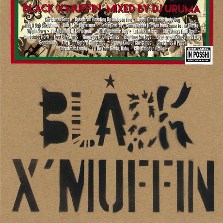 """BLACK X'MUFFIN"" Mixed by DJ URUMA"