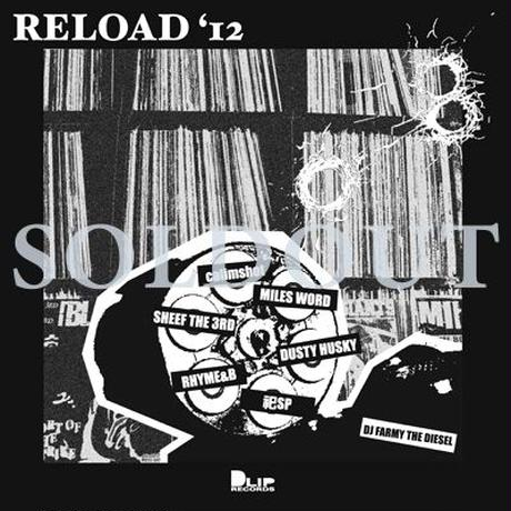 """""""RELOAD'12"""" Mixed by DJ FARMY THE DIESEL"""