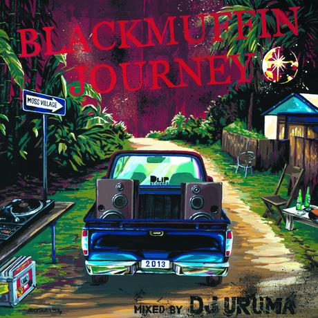 """BLACKMUFFN JOURNEY 2013 "" Mixed by DJ URUMA"