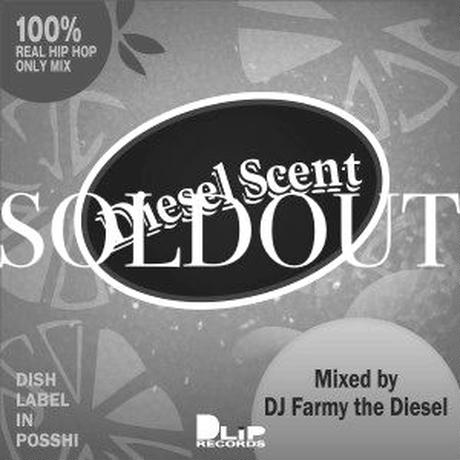 "【DLiP DJ's Project vol.3】""DIESEL SCENT"" Mixed by FARMY THE DIESEL"