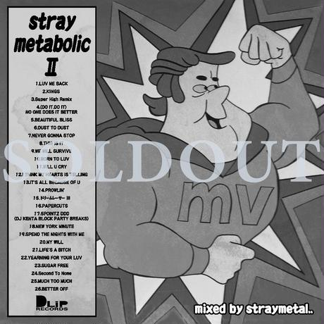 """straymetabolic  Ⅱ"" Mixed by STRAYMETAL"