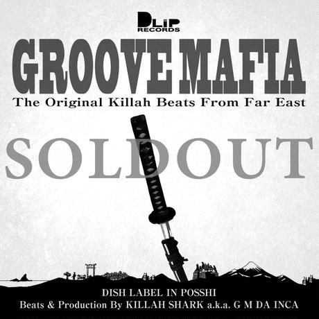 "【DLiP DJ's Project vol.5】""KILLAH SHARK  / GROOVE MAFIA -the original killah beats from far east-"""