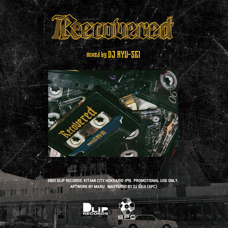 """""""Recovered"""" Mixed by DJ RYU-SEI"""