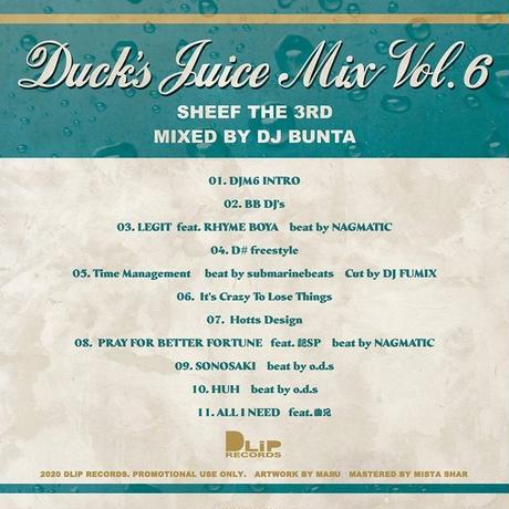 """SHEEF THE 3RD / DUCK'S JUICE MIX vol.6"" Mixed by DJ BUNTA"