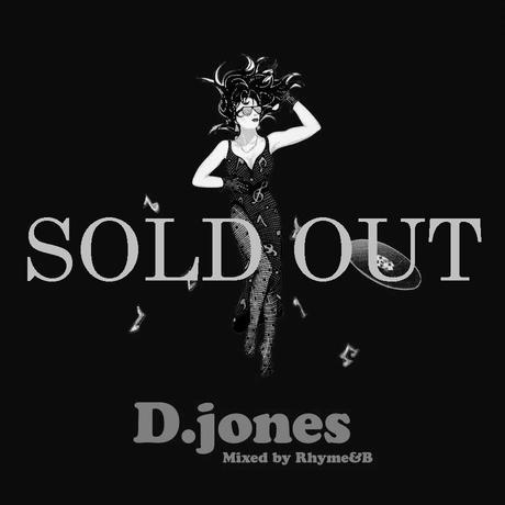 """D.jones"" Mixed by RHYME&B"